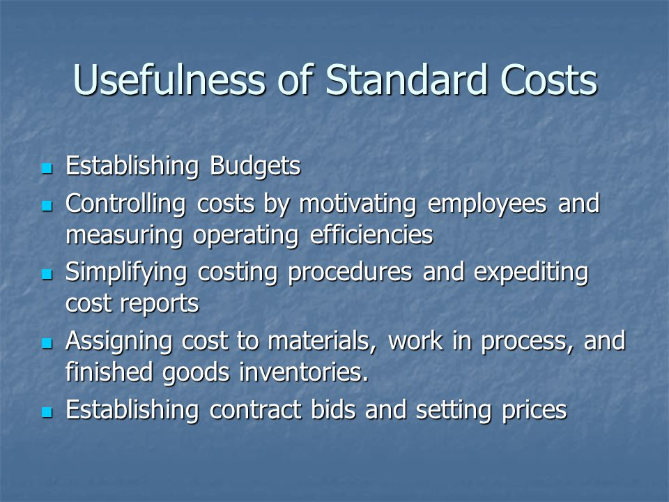 Usefulness of Standard Costs