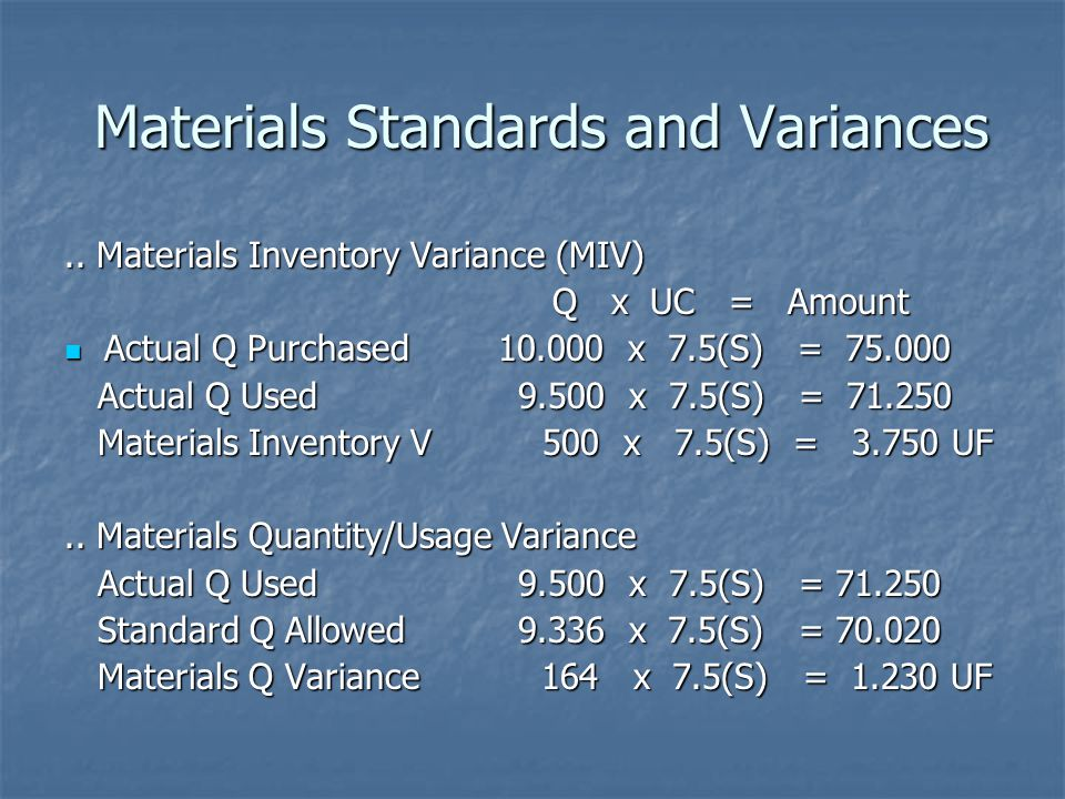 Materials Standards and Variances