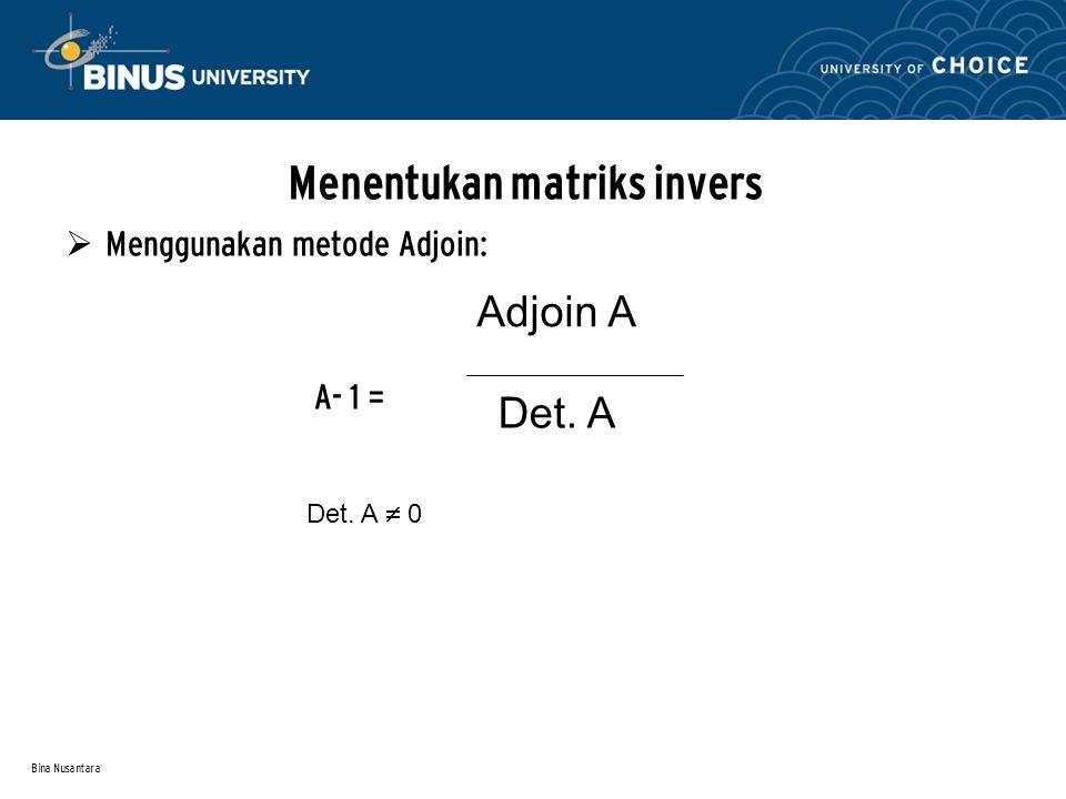 Menentukan matriks invers
