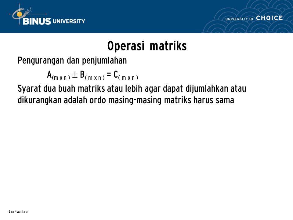 Operasi matriks Pengurangan dan penjumlahan