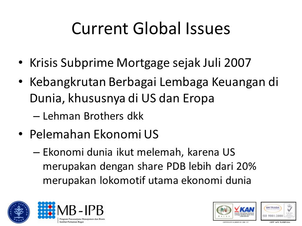 Current Global Issues Krisis Subprime Mortgage sejak Juli 2007