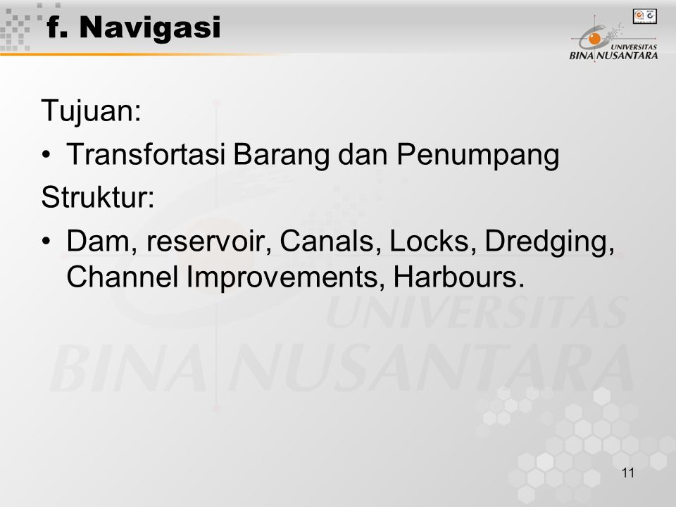 f. Navigasi Tujuan: Transfortasi Barang dan Penumpang.