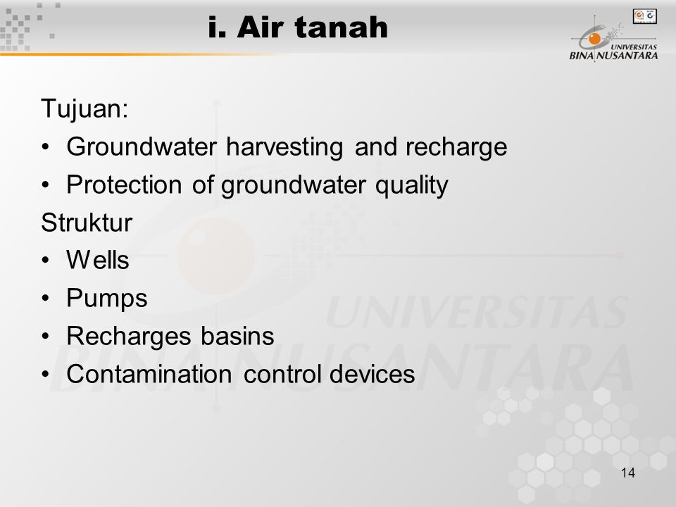 i. Air tanah Tujuan: Groundwater harvesting and recharge