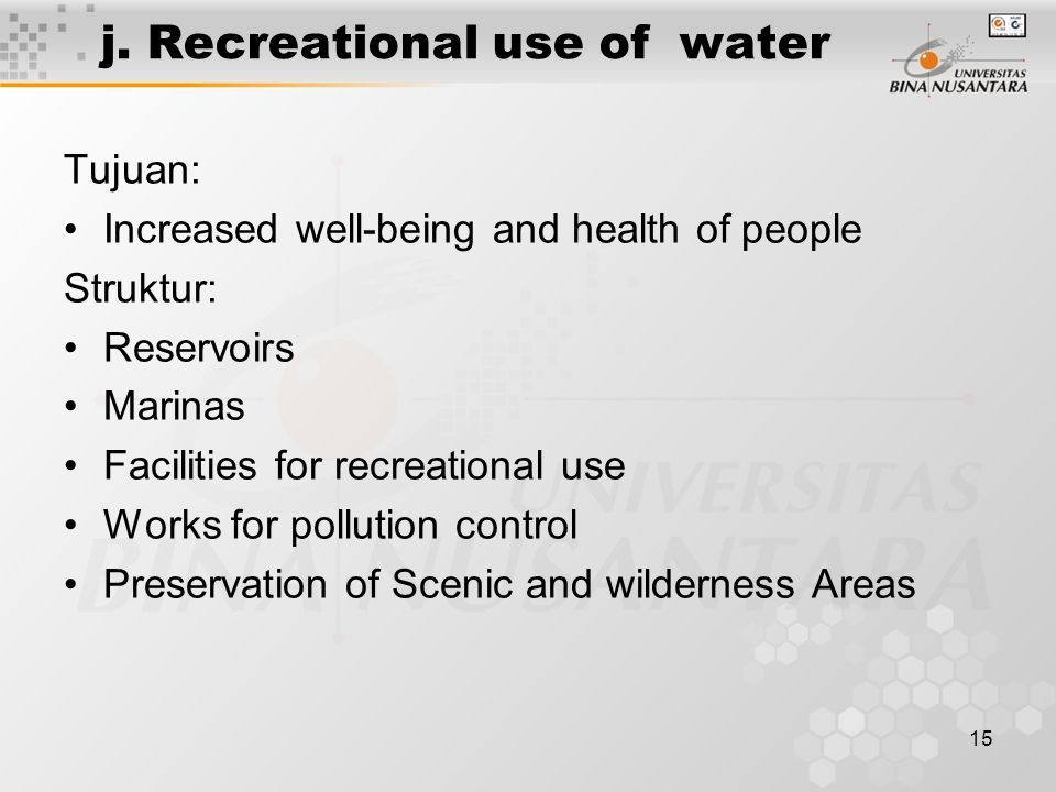 j. Recreational use of water