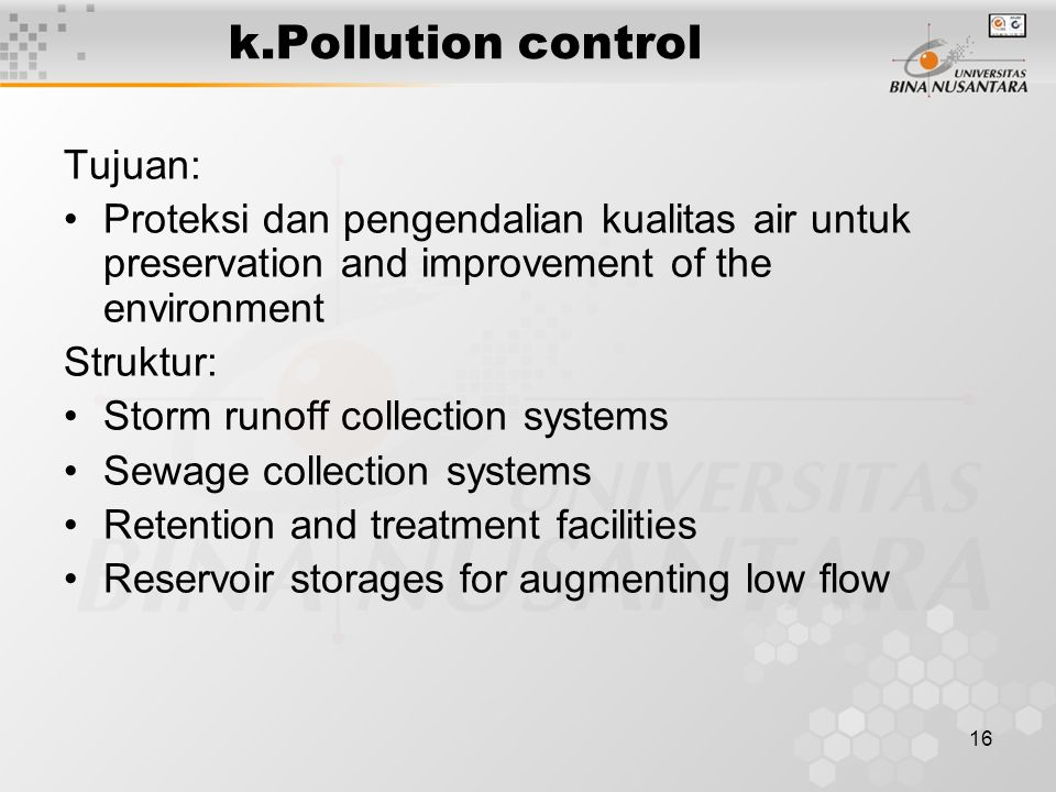 k.Pollution control Tujuan: