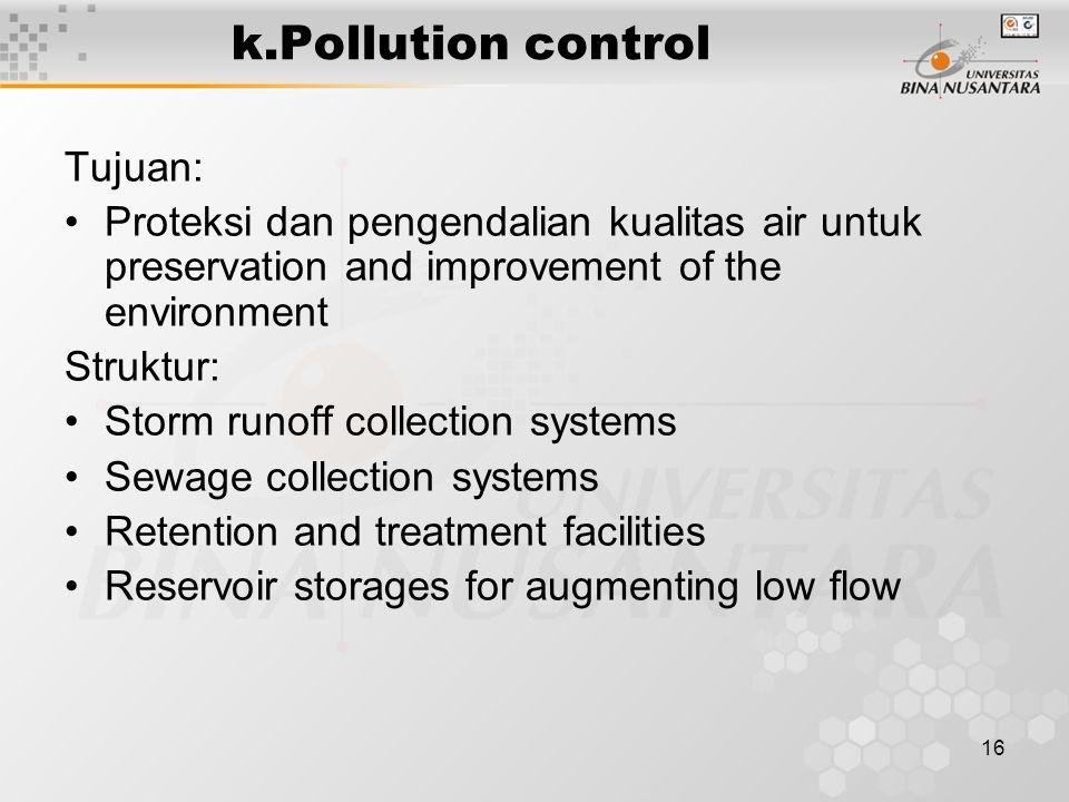 k.Pollution control Tujuan: