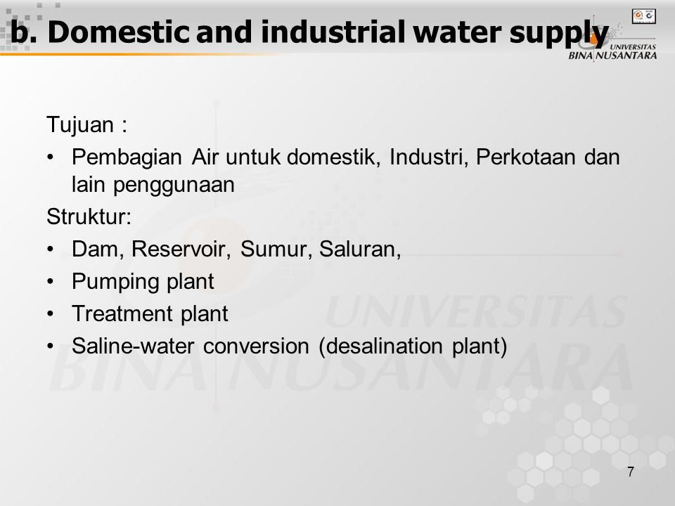 b. Domestic and industrial water supply