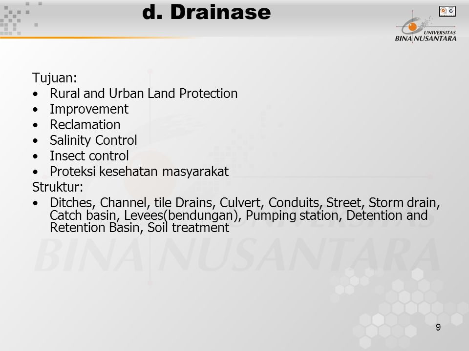 d. Drainase Tujuan: Rural and Urban Land Protection Improvement