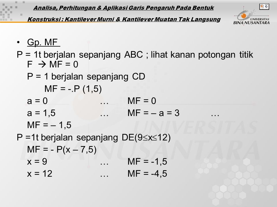 P = 1t berjalan sepanjang ABC ; lihat kanan potongan titik F  MF = 0