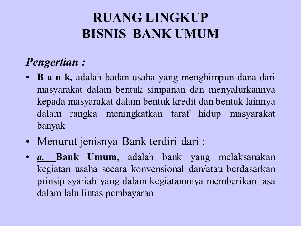 RUANG LINGKUP BISNIS BANK UMUM