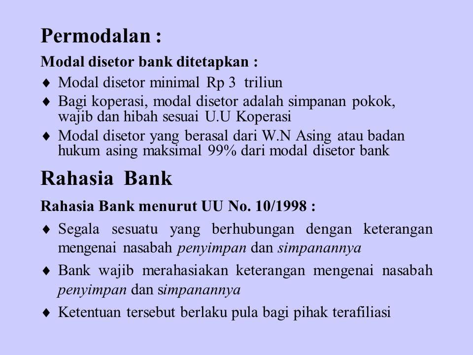 Permodalan : Rahasia Bank Modal disetor bank ditetapkan :