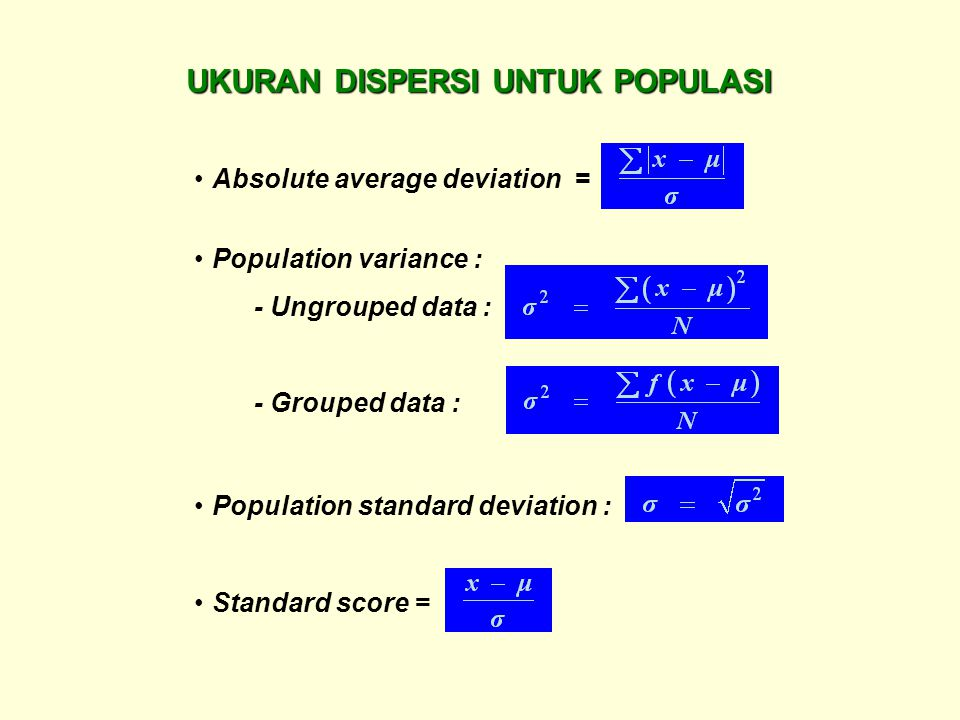UKURAN DISPERSI UNTUK POPULASI