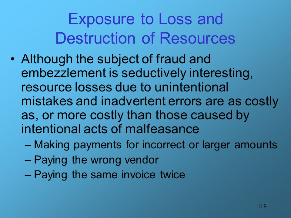 Exposure to Loss and Destruction of Resources
