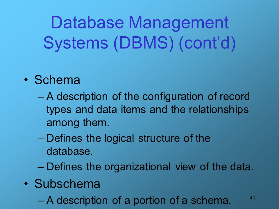 Database Management Systems (DBMS) (cont'd)