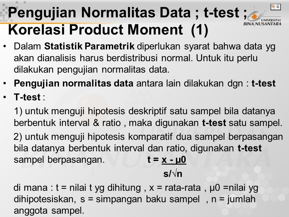 Pengujian Normalitas Data ; t-test ; Korelasi Product Moment (1)