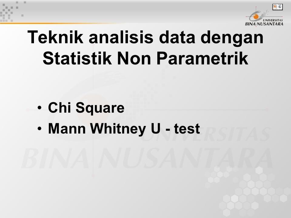 Teknik analisis data dengan Statistik Non Parametrik