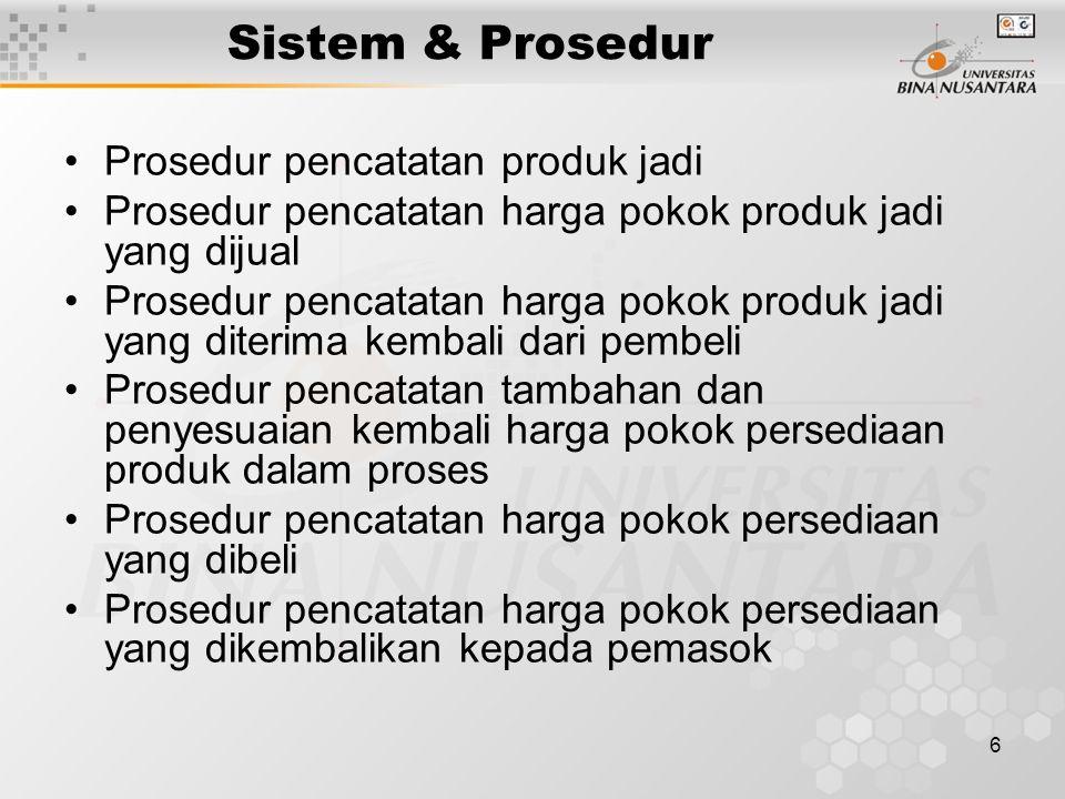 Sistem & Prosedur Prosedur pencatatan produk jadi