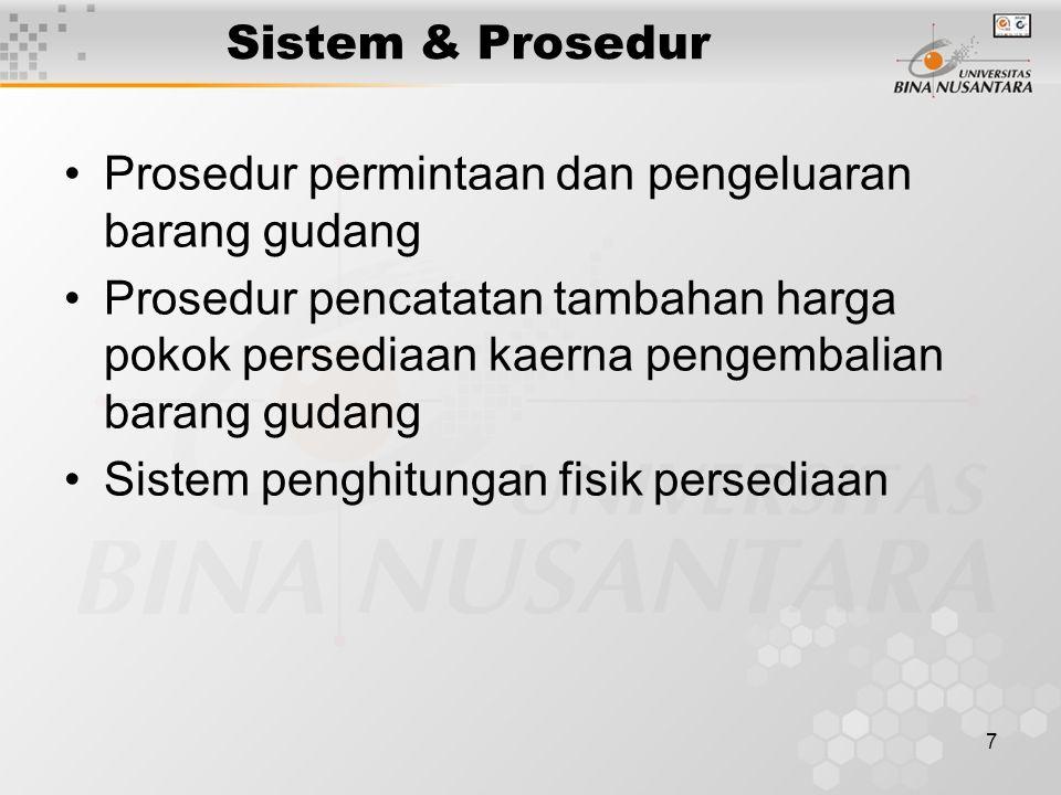 Sistem & Prosedur Prosedur permintaan dan pengeluaran barang gudang.