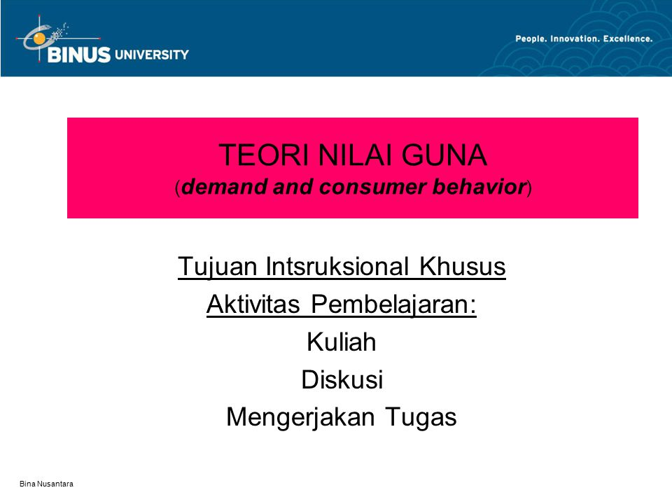 TEORI NILAI GUNA (demand and consumer behavior)