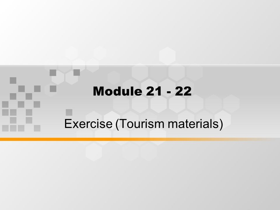 Exercise (Tourism materials)