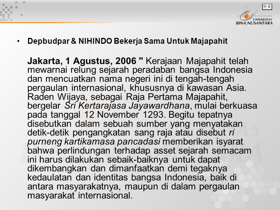 Depbudpar & NIHINDO Bekerja Sama Untuk Majapahit