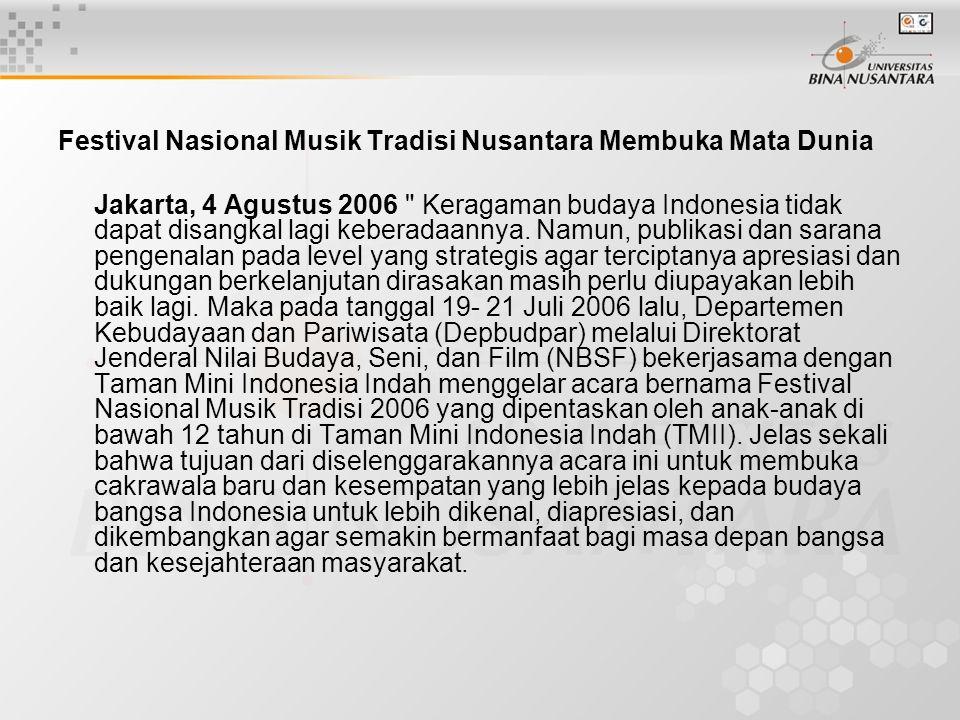 Festival Nasional Musik Tradisi Nusantara Membuka Mata Dunia