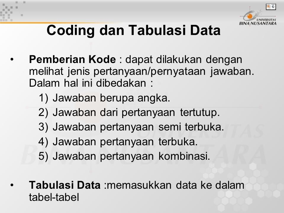 Coding dan Tabulasi Data