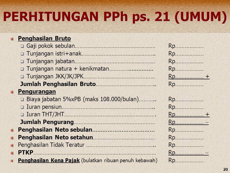 PERHITUNGAN PPh ps. 21 (UMUM)