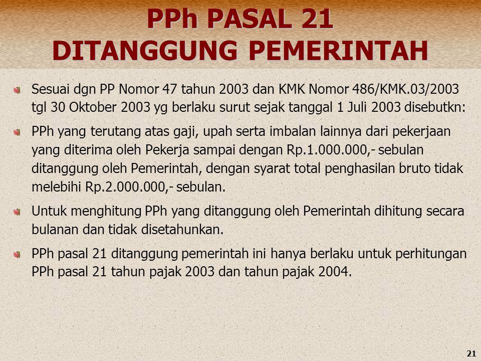 PPh PASAL 21 DITANGGUNG PEMERINTAH