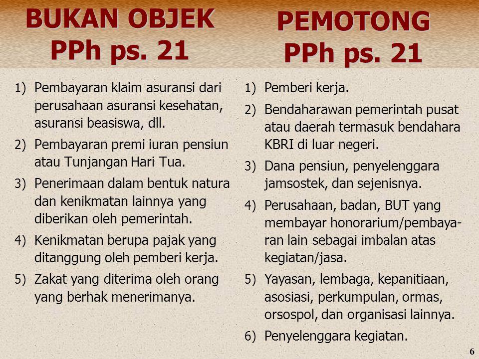 BUKAN OBJEK PPh ps. 21 PEMOTONG PPh ps. 21
