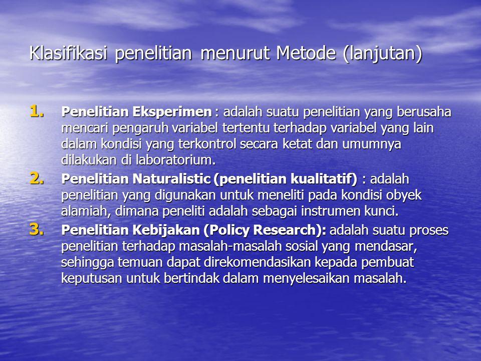 Klasifikasi penelitian menurut Metode (lanjutan)