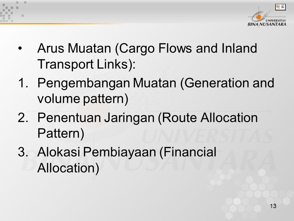 Arus Muatan (Cargo Flows and Inland Transport Links):