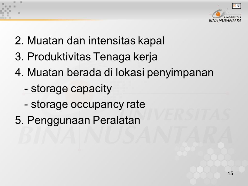 2. Muatan dan intensitas kapal
