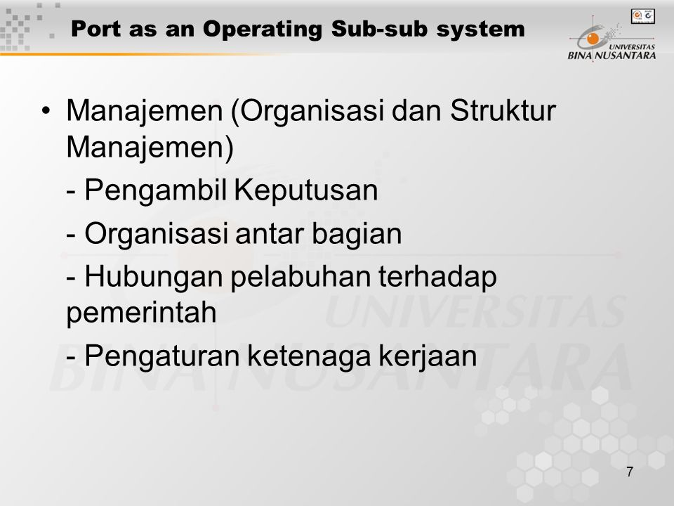 Port as an Operating Sub-sub system