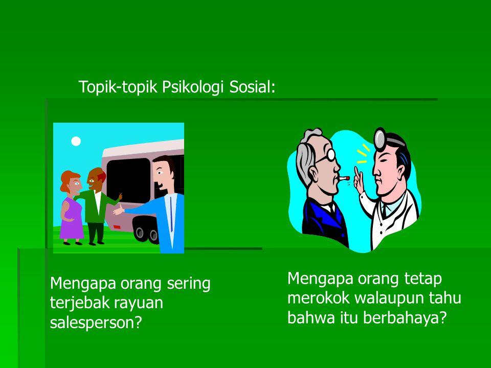 Topik-topik Psikologi Sosial: