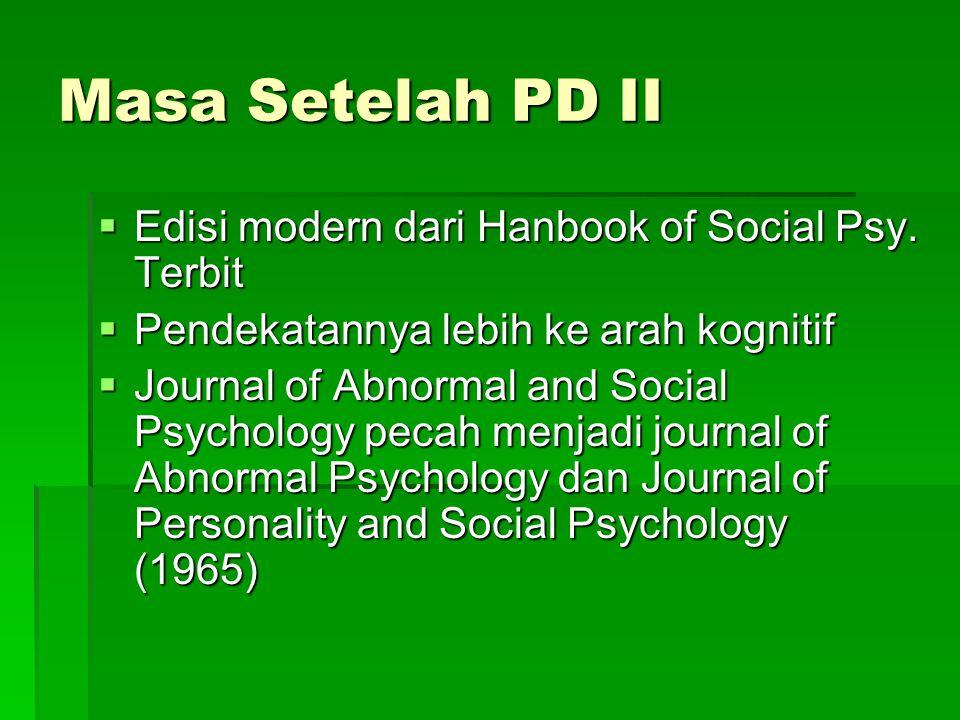 Masa Setelah PD II Edisi modern dari Hanbook of Social Psy. Terbit