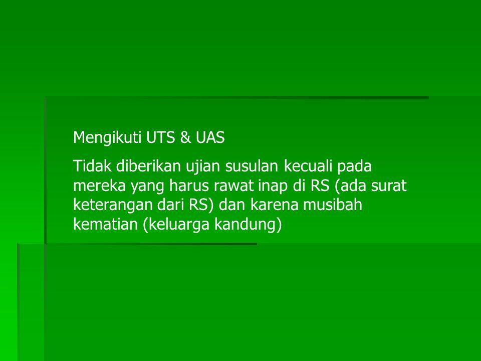 Mengikuti UTS & UAS