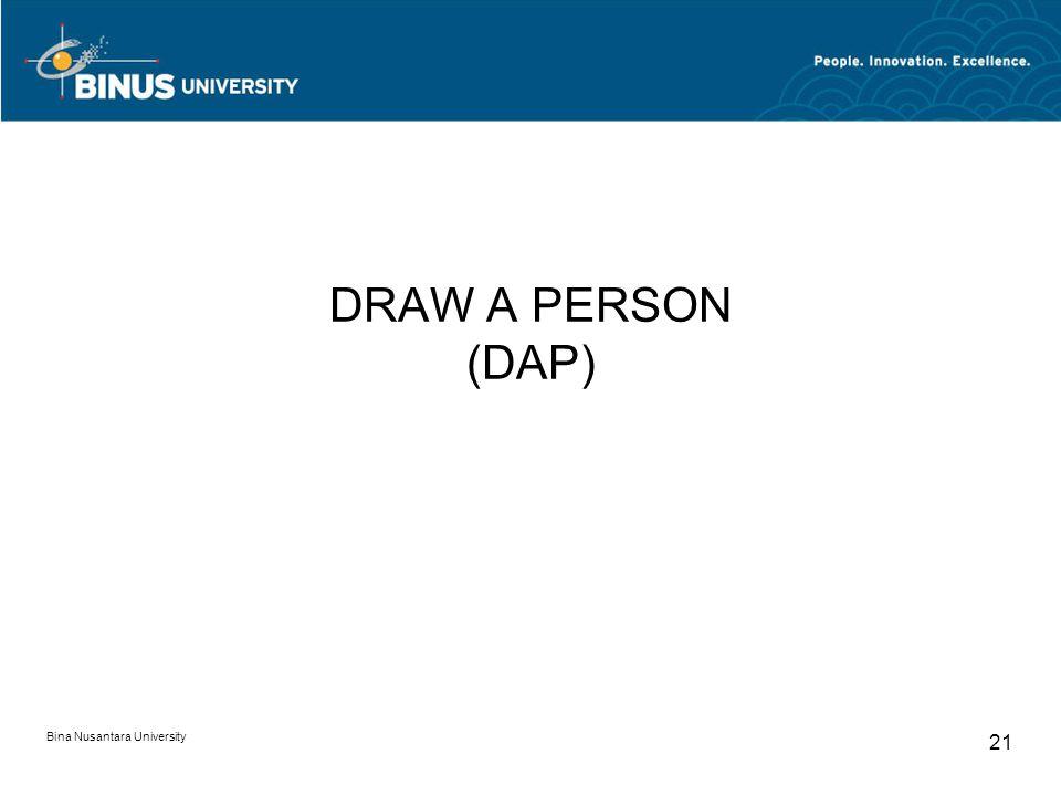 DRAW A PERSON (DAP) Bina Nusantara University
