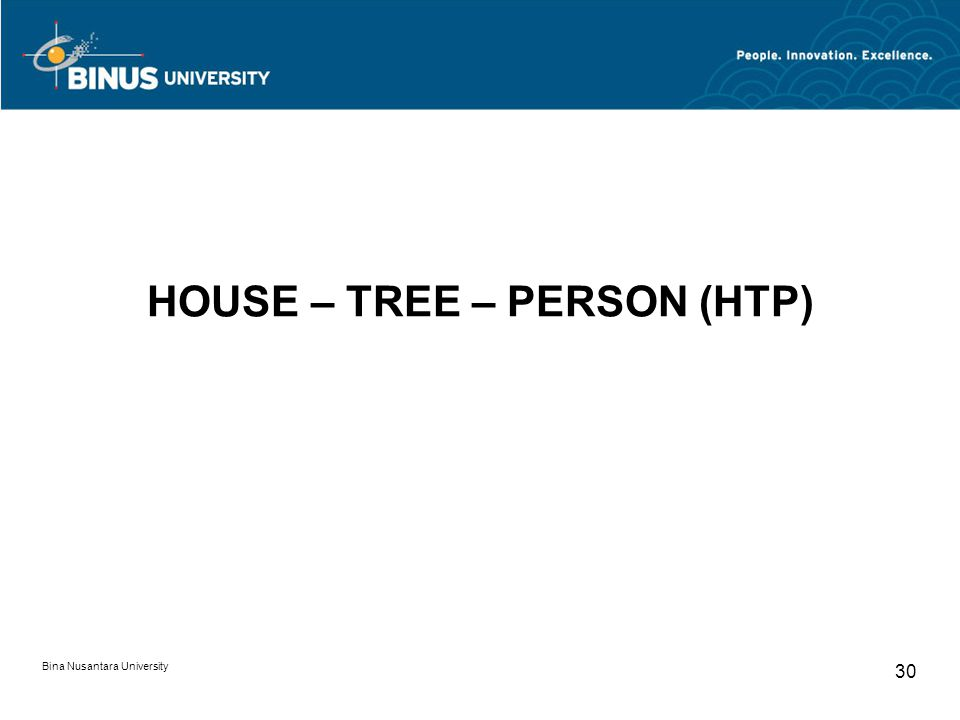 HOUSE – TREE – PERSON (HTP)