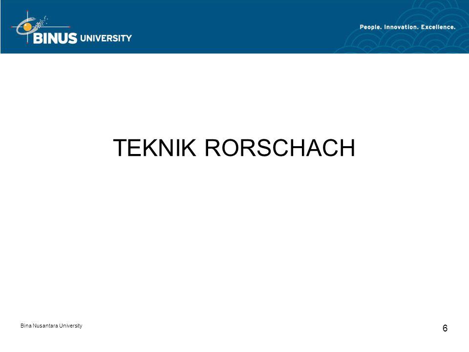 TEKNIK RORSCHACH Bina Nusantara University