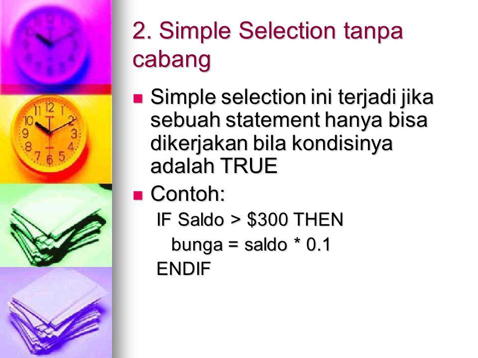 2. Simple Selection tanpa cabang