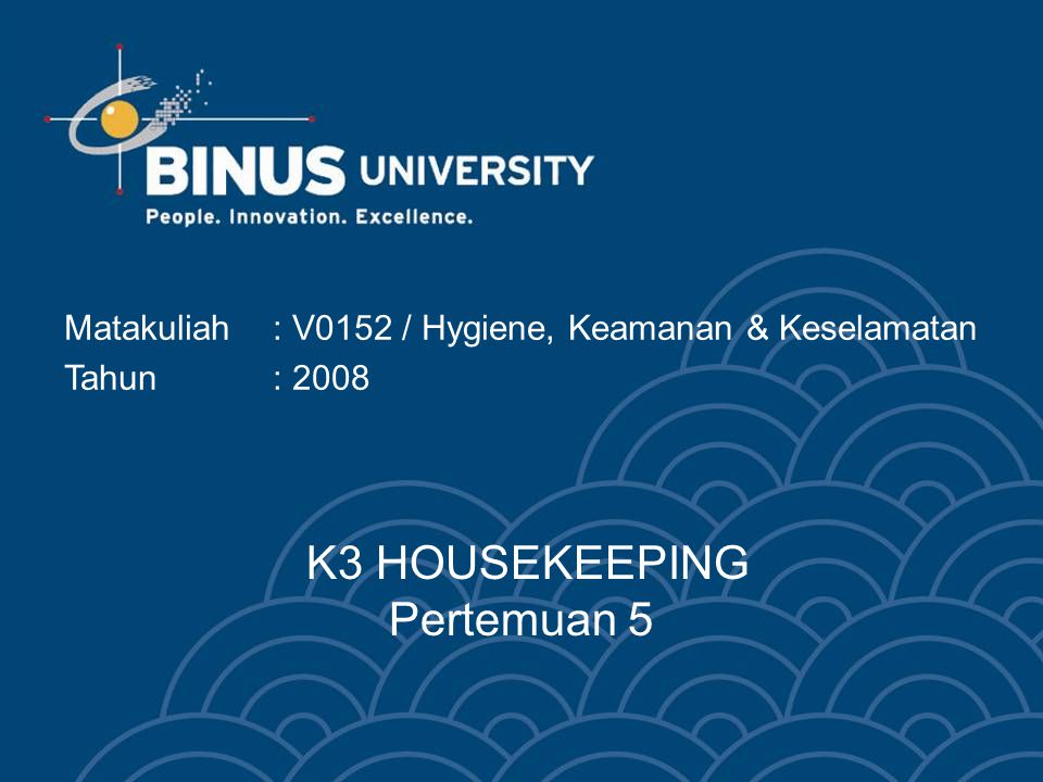 K3 HOUSEKEEPING Pertemuan 5