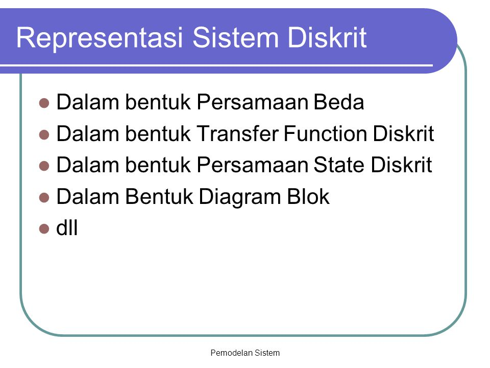 Representasi Sistem Diskrit