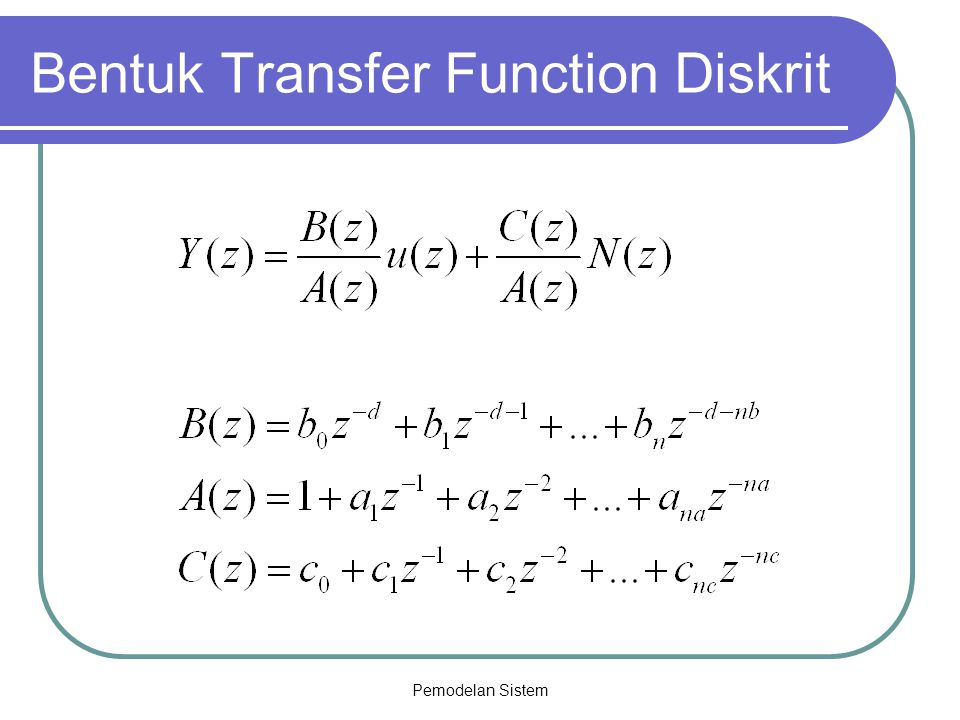 Bentuk Transfer Function Diskrit