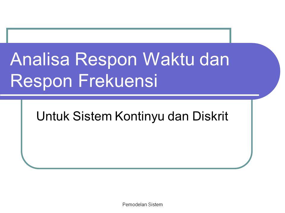 Analisa Respon Waktu dan Respon Frekuensi
