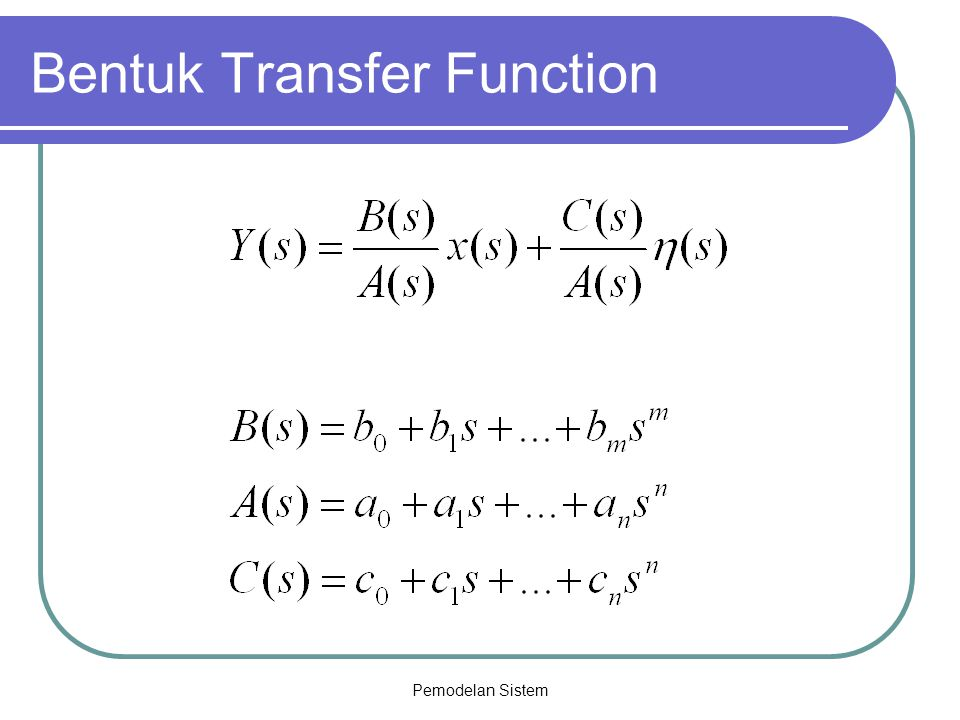 Bentuk Transfer Function