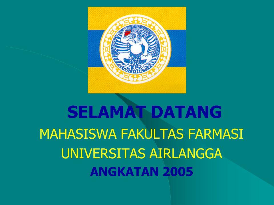 SELAMAT DATANG MAHASISWA FAKULTAS FARMASI UNIVERSITAS AIRLANGGA