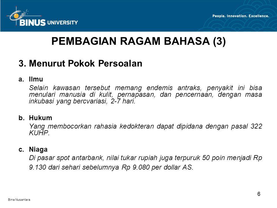 PEMBAGIAN RAGAM BAHASA (3)