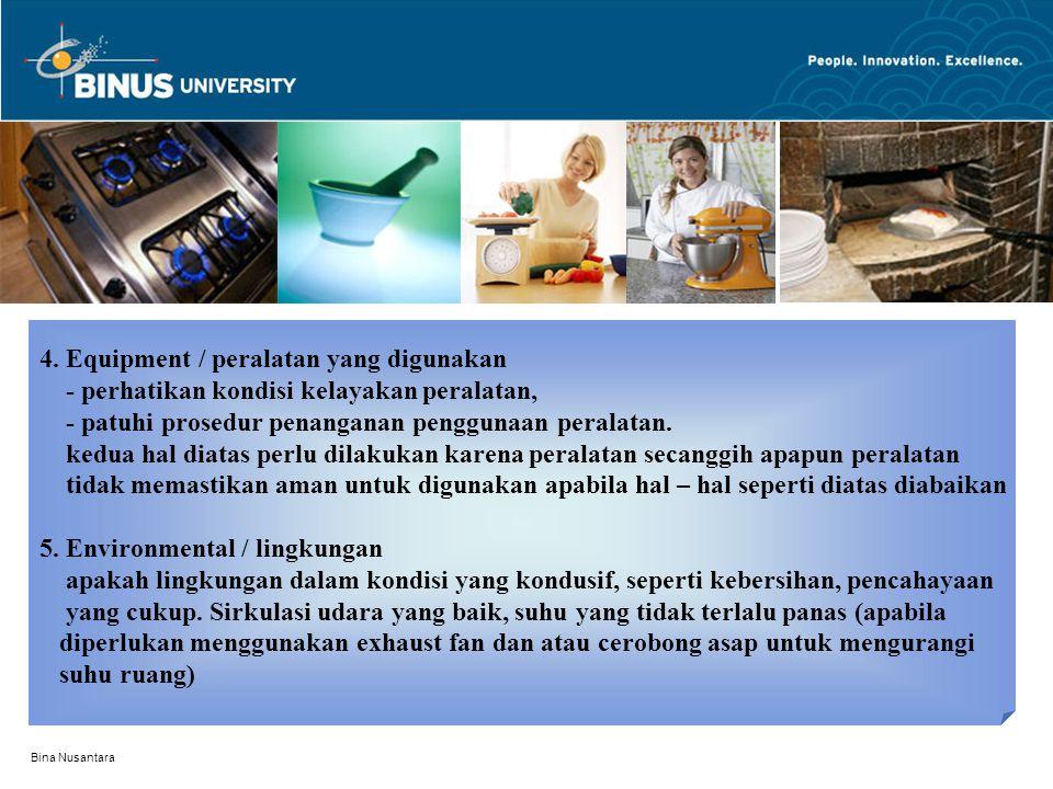 4. Equipment / peralatan yang digunakan