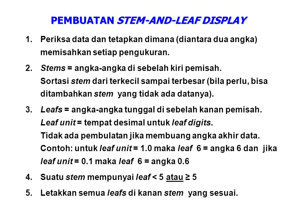 PEMBUATAN STEM-AND-LEAF DISPLAY